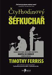 Timothy Ferris – Čtyřhodinový šéfkuchař