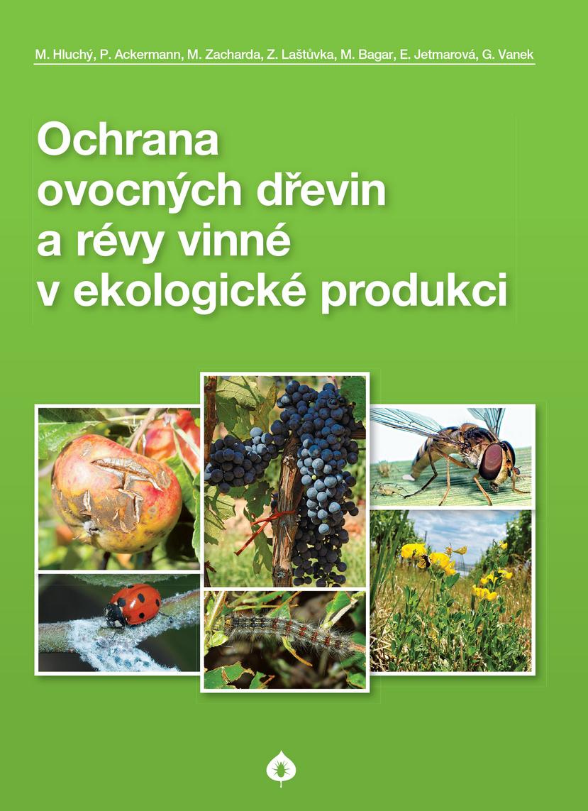 Ochrana ovocných dřevin a révy vinné v ekologické produkci