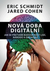 BAZAR: Nová doba digitální – Jak se přetváří budoucnost lidí, národů a obchodu (2. jakost)