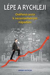 BAZAR: Lépe a rychleji – Ověřená cesta k nezastavitelným nápadům (2. jakost)