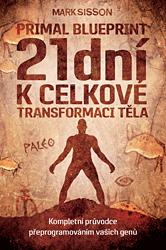 21 dní k celkové transformaci těla – Primal Blueprint II.