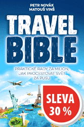 Travel Bible: Praktické rady za milion, jak procestovat svět za pusu