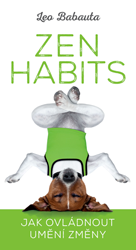 BAZAR: Zen Habits – Jak ovládnout umění změny (2. jakost)