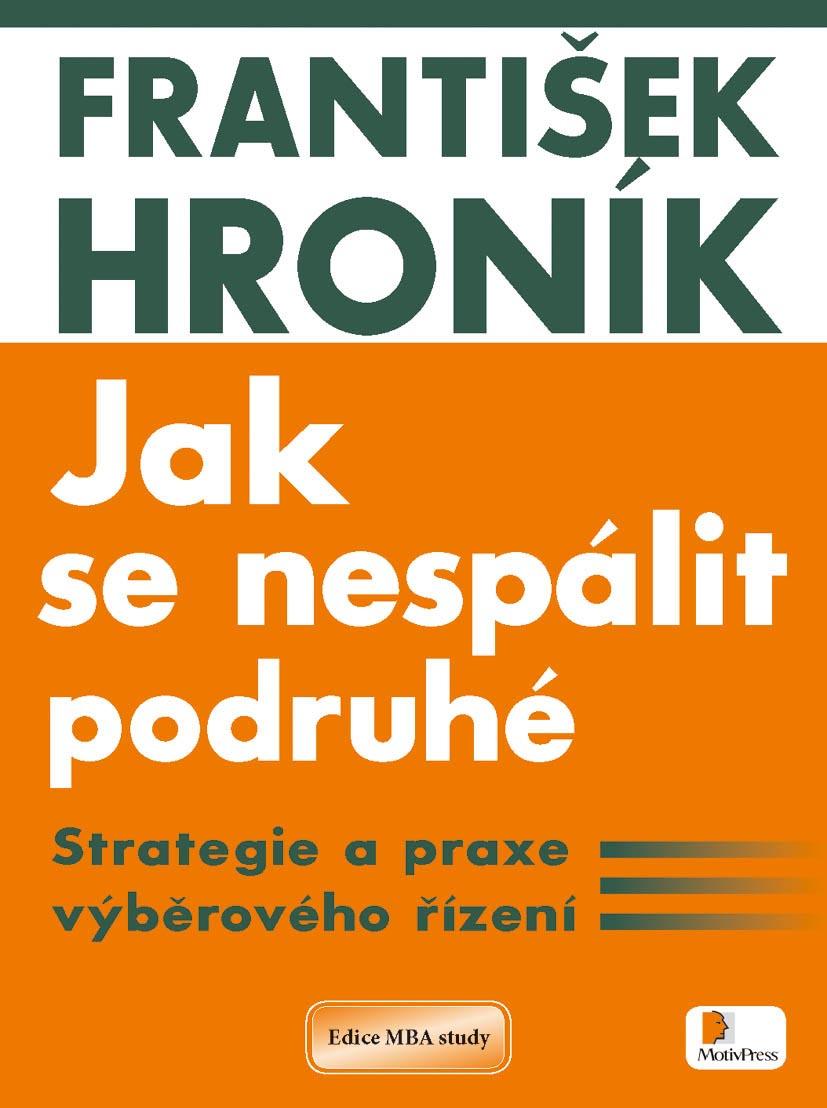 František Hroník – Jak se nespálit podruhé