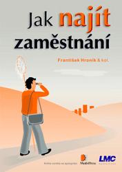 František Hroník – Jak najít zaměstnání (upravené vydání z roku 2015)