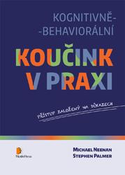 Stephen Palmer, Michael Neenan a kol. – Kognitivně-behaviorální koučink v praxi