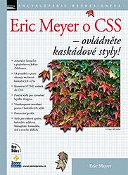 Eric Meyer o CSS – Ovládněte kaskádové styly!