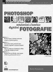 PHOTOSHOP - retušování a korekce digitální fotografie