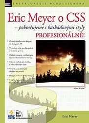 Eric Meyer o CSS – Pokračujeme s kaskádovými styly PROFESIONÁLNĚ