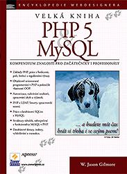 Velká kniha PHP 5 a MySQL