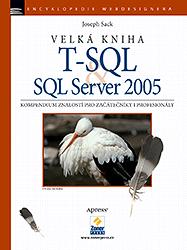 BAZAR: Velká kniha T-SQL & SQL Server 2005 (2. jakost)