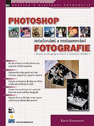 BAZAR: Photoshop - retušování a restaurování fotografie (2. jakost)