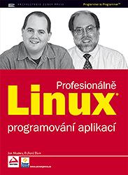 Linux PROFESIONÁLNĚ - programování aplikací (2. jakost)