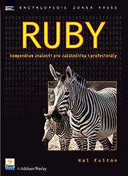 Ruby - kompendium znalostí pro začátečníky i profesionály