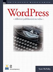WordPress - efektivní publikování na webu