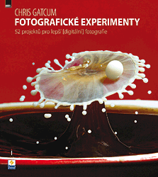 BAZAR: Fotografické experimenty - 52 projektů pro lepší (digitální) fotografie (2. jakost)