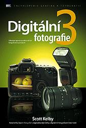 Scott Kelby – Digitální fotografie 3