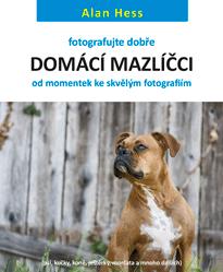 E-kniha: Fotografujte dobře: Domácí mazlíčci - od momentek ke skvělým fotografiím