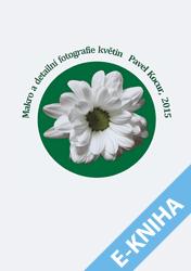 E-kniha: Makro a detailní fotografie květin