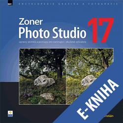 E-kniha: Zoner Photo Studio 17 – úpravy snímků a postupy pro začínající i zkušené uživatele