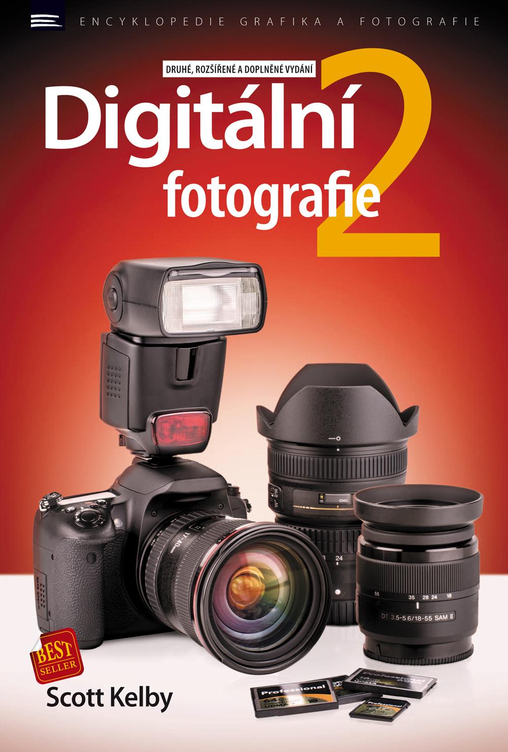 DIGITÁLNÍ FOTOGRAFIE 2 (2.VYDÁNÍ)