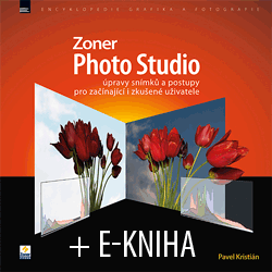 Zoner Photo Studio – úpravy snímků a postupy pro začínající i zkušené uživatele + E-kniha zdarma
