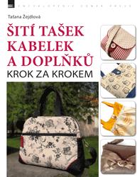 E-kniha: Šití tašek, kabelek a doplňků – krok za krokem