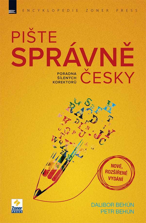 E-kniha: Pište správně česky – poradna šílených korektorů (nové, rozšířené vydání)