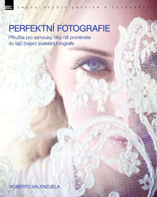 PERFEKTNÍ FOTOGRAFIE