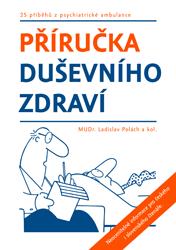 MUDr. Ladislav Polách – Příručka duševního zdraví