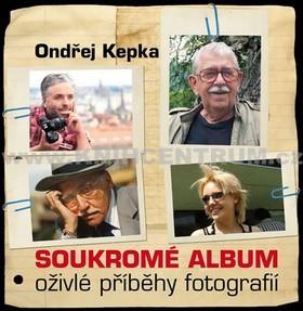 Soukromé album – oživlé příběhy fotografií