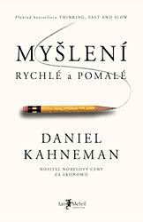 Daniel Kahneman – Myšlení, rychlé a pomalé