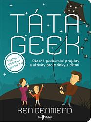 BAZAR: Táta geek (2. jakost)
