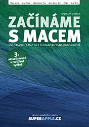 BAZAR: Začínáme s Macem – 3. aktualizované a rozšířené vydání (2. jakost)