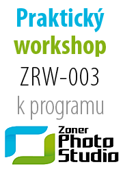 Workshop ZRW-003: Pokročilé úpravy fotografií v programu Zoner Photo Studio