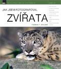 obálka knihy Jak jsem fotografoval zvířata