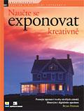 obálka knihy Naučte se exponovat kreativně