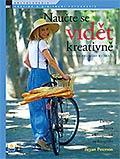 obálka knihy Naučte se vidět kreativně